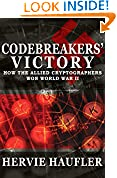 #8: Codebreakers' Victory: How the Allied Cryptographers Won World War II