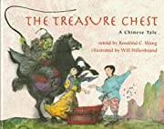 The Treasure Chest: A Chinese Tale by…