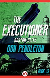 Boston Blitz (The Executioner Book 12)