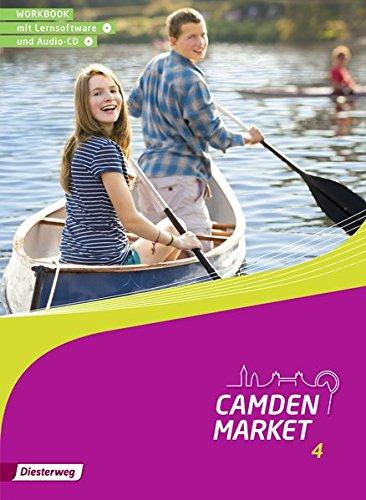 Camden Market - Ausgabe 2013: Workbook 4 mit Lernsoftware und Audio-CD