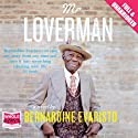 Mr Loverman Audiobook by Bernardine Evaristo Narrated by James Goode