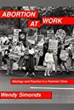 Abortion at Work 9780813522449