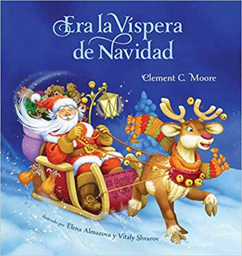 Era La Vispera de Navidad (Twas The Night Before Christmas, Spanish Edition)
