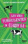 Les vies turbulentes de Lady M par Colombier-Hochberg