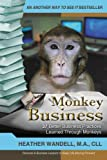 Monkey Business, Heather A. Wandell, 1475911750