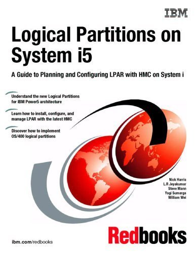 Logical Partitions on System I5: A Guide to Planning And Configuring Lpar With Hmc on System I by IBM Redbooks (2006) Paperback (Ibm Hmc)