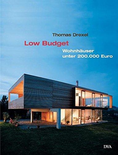 Low Budget: Wohnhäuser unter 200.000 Euro - Preisgünstig und anspruchsvoll bauen