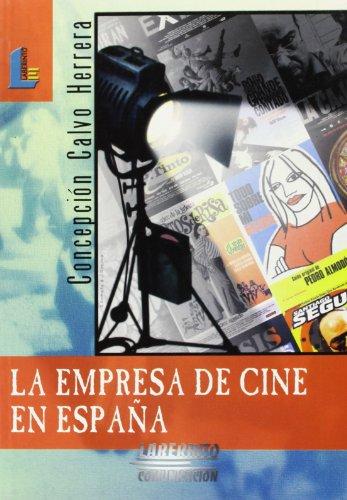 Descargar Libro Empresa Del Cine En España, La Concepción Calvo Herrera