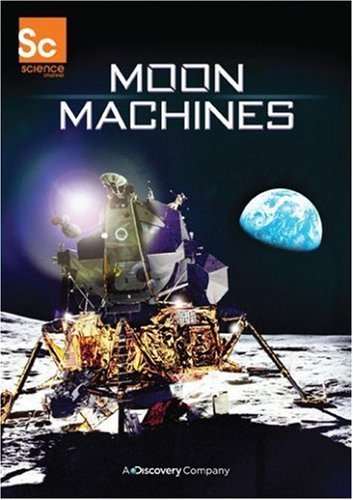 Moon Machines by Discovery - Gaiam (Moon Machines)