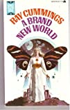 A Brand New World, Ray Cummings, 0441078400