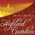 Highland Guardian: Daughters of the Glen Series # 2 | Melissa Mayhue