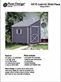 Storage Shed Plans, Lean To Roof Style, 6' x 10' Plans Design E0610