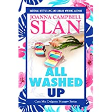 All Washed Up: The Cara Mia Delgatto Mystery Series