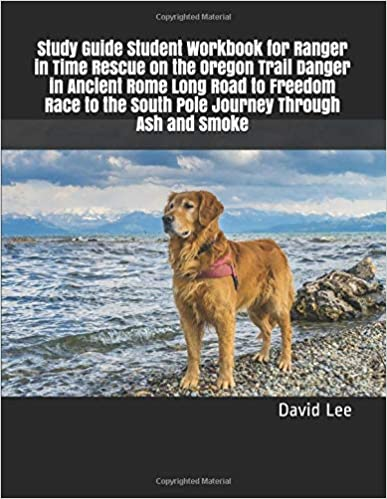 Study Guide Student Workbook For Ranger In Time Rescue On The Oregon