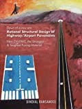 Rational Structural Design of Highway/Airport Pavements, Dindial Ramsamooj, 1491850094