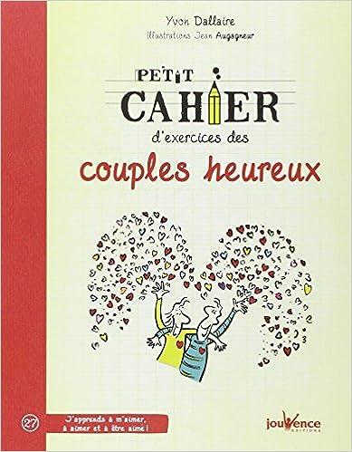 Petit cahier d'exercices des couples heureux pdf, epub