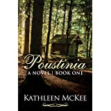 Poustinia: A Novel (Poustinia Series Book 1)