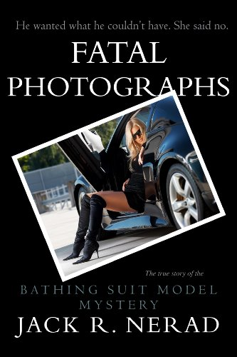 Fatal Photographs: The Bathing-Suit Model Murder