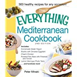 The Everything Mediterranean Cookbook: Includes Homemade Greek Yogurt, Risotto with Smoked Eggplant, Chianti Chicken, Roasted