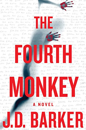 The Fourth Monkey (A 4MK Thriller) by [Barker, J. D.]