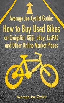 Average Joe Cyclist Guide Craigslist ebook