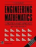 Engineering Mathematics: A Programmed Approach