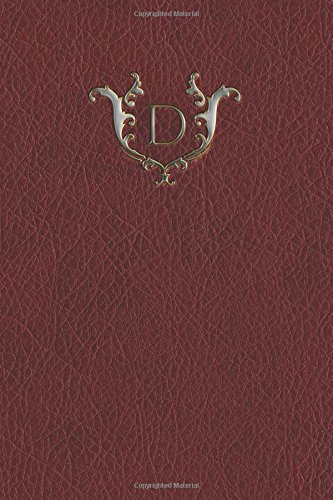Read Online Monogram D Notebook (Monogram Red 150 Lined) (Volume 4) ebook