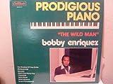 : The Prodigious Piano of Bobby Enriquez [Vinyl]