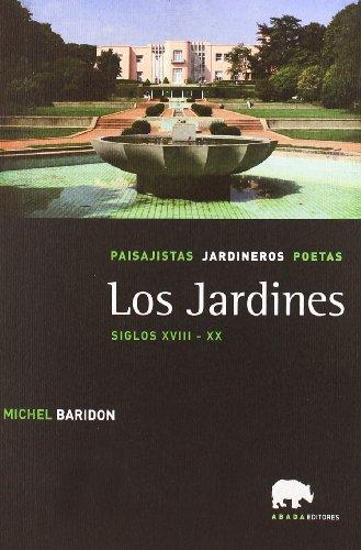 Descargar Libro Jardines,los Siglos Xviii-xx Michel Baridon
