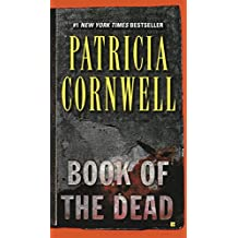 Book of the Dead (Kay Scarpetta, No 15)