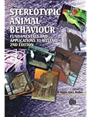 Stereotypic Animal Behaviour : Fundamentals and Applications to Welfare