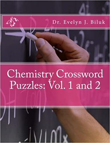 Chemistry Crossword Puzzles Vol 1 And 2 Dr Evelyn J