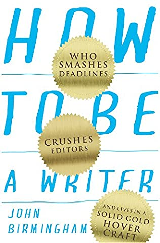 book cover of How to be a Writer