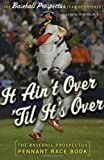 It Ain't over 'Til It's Over, Steven Goldman and Basic Books Staff, 0465002846