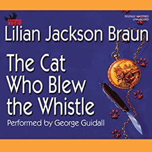 The Cat Who Blew the Whistle Hörbuch