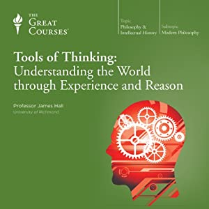Tools of Thinking: Understanding the World Through Experience and Reason Vortrag