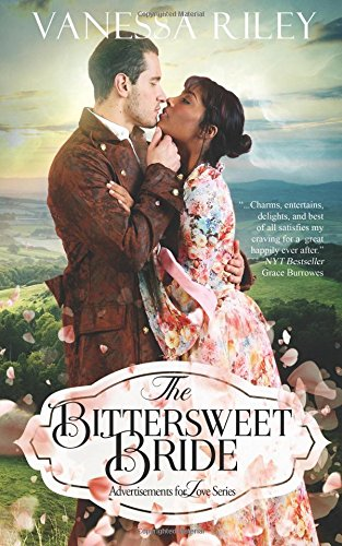 Read Online The Bittersweet Bride (Advertisements for Love) (Volume 1) pdf