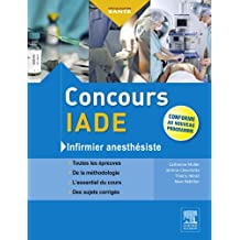 Concours IADE: Infirmier anesthésiste (French Edition)