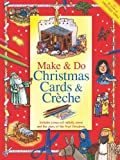 Make and Do Christmas Cards and Creche, Jan Godfrey, 0784723362