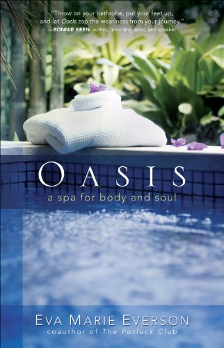 Oasis: A Spa for Body and (Spas By Oasis)