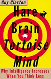 Hare brain tortoise mind amazon guy claxton 9780060955410 hare brain tortoise mind why intelligence increases when you think less by guy claxton fandeluxe Images