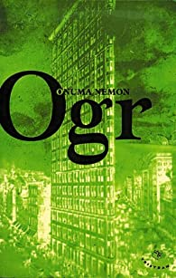 Ogr: Version maigre par Onuma Nemon