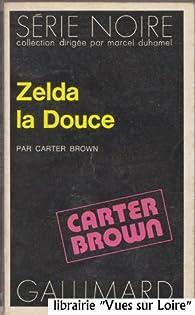 Zelda la douce par Carter Brown