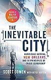 The Inevitable City: Hurricane Katrina, New Orleans, and 10 Principles of Crisis Leadership
