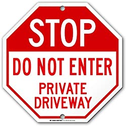 "Stop Do Not Enter Private Driveway Sign - 12""x12"" - Octagon .040 Rust Free Aluminum - Made in USA - UV Protected and Weatherproof - A90-324AL"