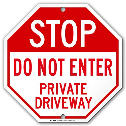 Stop Do Not Enter Private Driveway Sign - 12