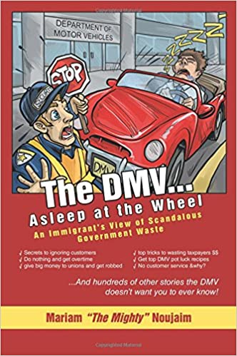 The DMV       Asleep at the Wheel: An Immigrant's View of Scandalous