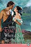 When a Scot Ties the Knot: Castles Ever After [Large Print]