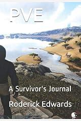 PVE: A Survivor's Journal Kindle Edition