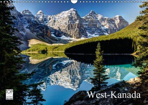 West-Kanada (Wandkalender 2015 DIN A3 quer): Faszinierende Aufnahmen der überwältigenden Landschaft im Westen Kanadas (Monatskalender, 14 Seiten)